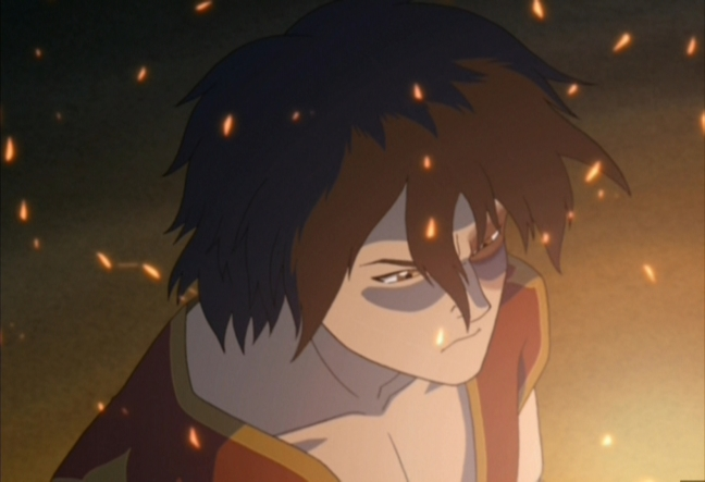 """Zuko: For so long I thought that if my dad accepted me, I'd be happy. I'm back home now, my dad talks to me. Ha! He even thinks I'm a hero. Everything should be perfect, right? I should be happy now, but I'm not. I'm angrier than ever and I don't know why! Azula: There's a simple question you need to answer, then. Who are you angry at? Zuko: No one. I'm just angry. Mai: Yeah, who are you angry at, Zuko? Zuko: Everyone. I don't know. Azula: Is it Dad? Zuko: No, no. Ty Lee: Your uncle? Azula: Me? Zuko: No, no, n-no, no! Mai: Then who? Who are you angry at? Azula: Answer the question, Zuko. Ty Lee: Talk to us. Mai: Come on, answer the question. Azula: Come on, answer it. Zuko: I'm angry at myself!"""