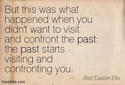 Quotation-Bret-Easton-Ellis-past-karma-Meetville-Quotes-152541