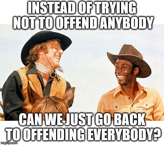 Blazing Saddles Political Correctness